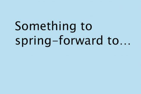 Something to spring-forward to…